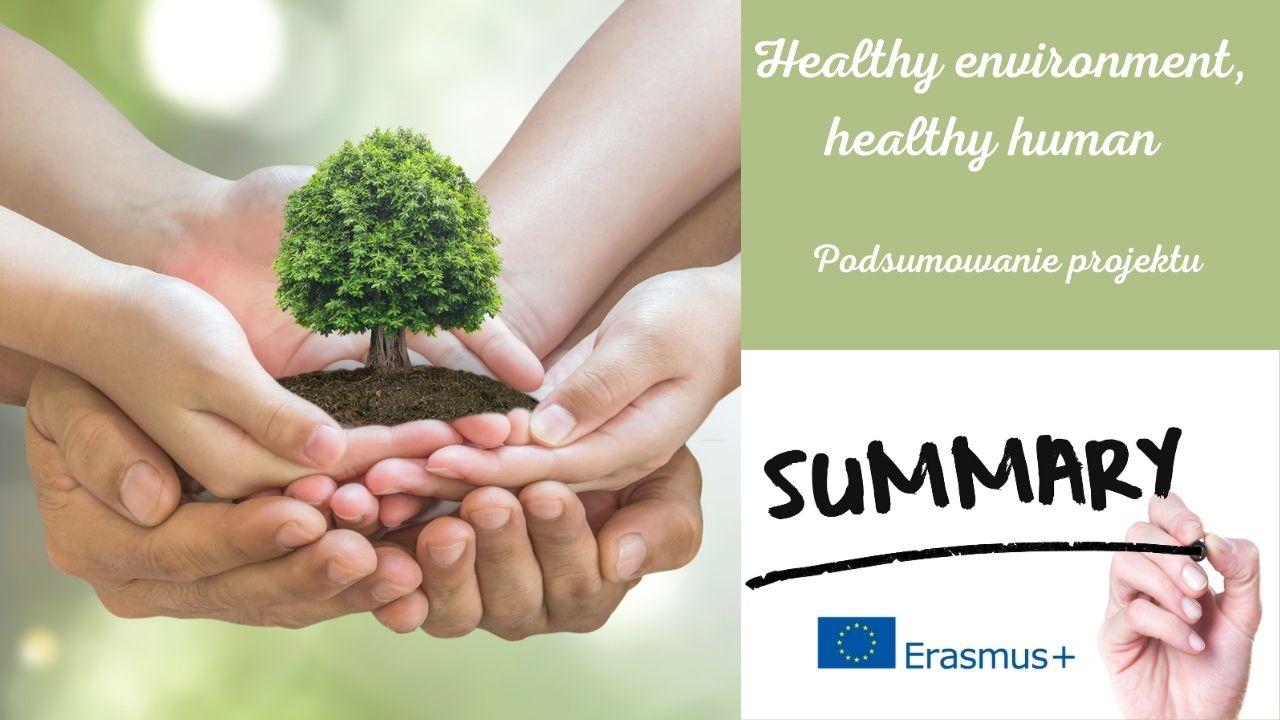 Healthy environment, healthy human
